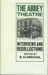 image of The Abbey Theatre: Interviews and Recollections