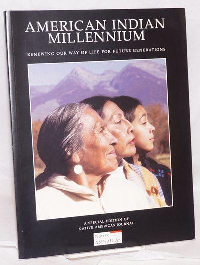 Fredericksburg VA: First Nations Development Institute, 2003. Magazine. 130p., scattered illustratio...