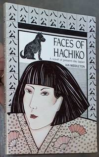 Faces of Hachiko: A Novel of Present-day Japan