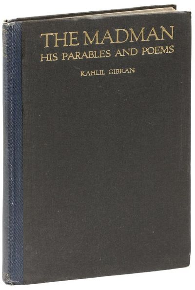 New York: Alfred A. Knopf, 1918. First American Edition. Hardcover. The Lebanese author's first book...
