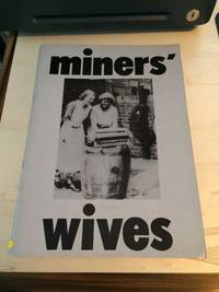 image of Miners' Wives: The life of women in the mining villages of Horden and Blackhall