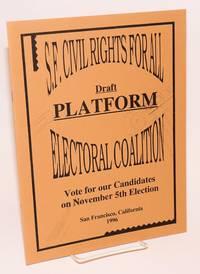 Draft Platform: vote for our candidates on November 5th election