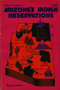 Visitor's Guide to Arizona Indian Reservations