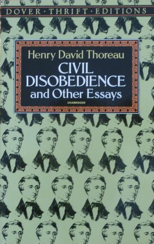 Civil Disobedience And Other Essays Dover Thrift    Civil Disobedience And Other Essays Dover Thrift Editions  By Henry David Thoreau Argumentative Essay High School also Essay Writing Examples English  Example Of An Essay Paper