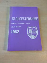 image of Gloucestershire County Cricket Club. Year Book, 1982