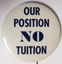 image of Our position NO tuition [pinback button]