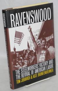 image of Ravenswood. The Steelworkers' victory and the revival of American labor