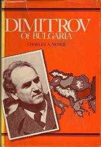 Dimitrov of Bulgaria: A political biography of Dr. Georgi M. Dimitrov