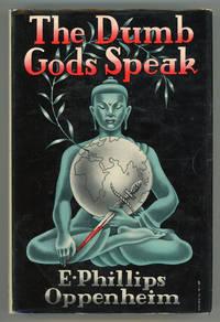 THE DUMB GODS SPEAK