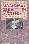 image of War Within and Without:  Diaries and Letters of Anne Morrow Lindbergh, 1939-1944