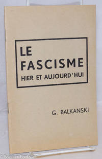 image of Le Fascisme: Hier et aujourd'hui