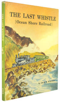 The Last Whistle (Ocean Shore Railroad).