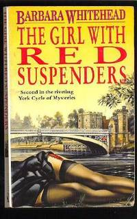 The Girl with Red Suspenders by  Barbara Whitehead - Paperback - from World of Books Ltd and Biblio.com