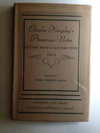Charles Kingsley's American Notes Letters From a Lecture Tour 1874
