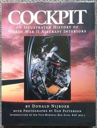 COCKPIT:  AN ILLUSTRATED HISTORY OF WORLD WAR II AIRCRAFT INTERIORS.