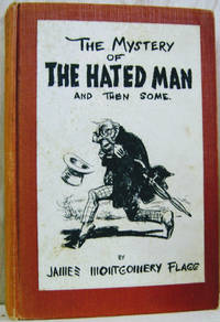 The Mystery of the Hated Man and Then Some