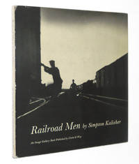 Railroad Men: A Book of Photographs and Collected Stories