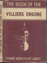 The Book of the Villiers Engine by  Cyril Grange - Hardcover - 8th Edition Reprinted - 1951 - from Dereks Transport Books and Biblio.co.uk