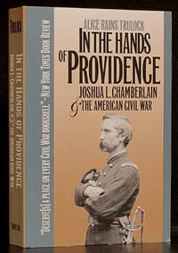 In the Hands of Providence: Joshua L. Chamberlain & the American Civil War