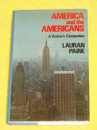 America and the Americans-A Visitor's Companion