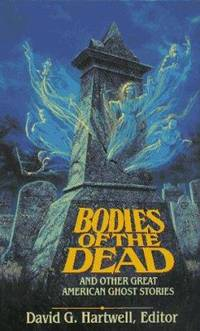 Bodies of the Dead : And Other Great American Ghost Stories