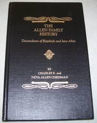 The Allen Family History: Descendants of Hezekiah and Jane Allen