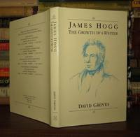 JAMES HOGG The Growth of a Writer