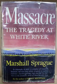 image of Massacre:  The Tragedy At White River