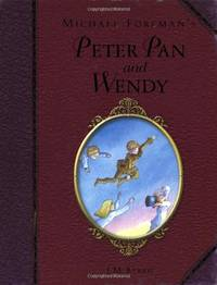 image of Michael Foreman's Peter Pan and Wendy (Illustrated Classics) (Childrens Classics)