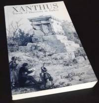Xanthus: Travels of Discovery in Turkey. SIGNED/Inscribed