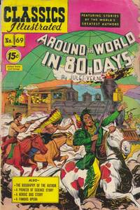 Around the World in 80 Days (Classics Illustrated #69)