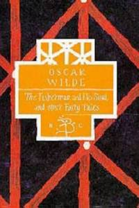 image of The Fisherman and His Soul and Other Fairy Tales (Bloomsbury Classic Series)