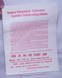 image of Student Volutarism Conference: capitalist strikebreaking scheme ... Join us on the picket line, Saturday, May 5 9:30a.m. Queens College Dining Hall