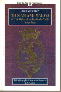 To Siam and Malaya in the Duke of Sutherland\'s Yacht, \