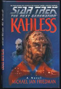 Kahless (Star Trek The Next Generation) by  Michael Jan Friedman - 1st Edition 1st Printing - 1996 - from Granada Bookstore  (Member IOBA) and Biblio.com