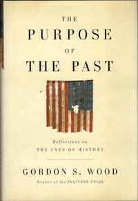image of The Purpose of the Past: Reflections on the Uses of History