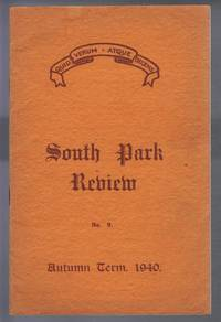 South Park Review No. 9, October 1940 (Lincoln) by  Lincoln South Park High School - Paperback - 1st Edition - 1940 - from Bailgate Books Ltd and Biblio.com