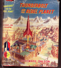 Thunderbolt and the Rebel Planet