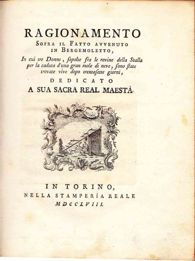 Torino: Nella stamperia reale, 1758. First edition. Very Good/This work, which describes the experie...