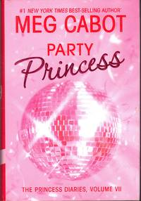 Party Princess (The Princess Diaries Series, Vol. 7)