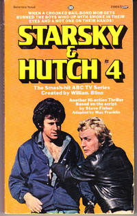 Starsky & Hutch # 4 by  Max Franklin - Paperback - 1st Printing - 1977 - from John Thompson and Biblio.com