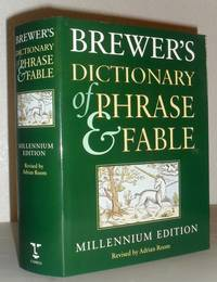 Brewer's Dictionary of Phrase & Fable - Millennium Edition
