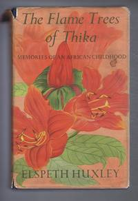 The Flame Trees Of Thika, Memories of an African Childhood