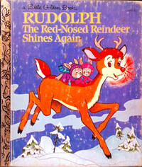 A Little Golden Book RUDOLPH The Red-Nosed Reindeer Shines Again