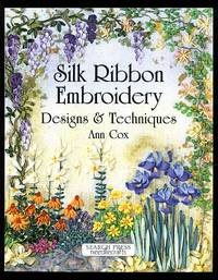 image of Silk Ribbon Embroidery: Designs and Techniques