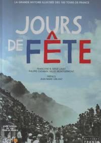 Jours de Fête -La grande histoire du Tour de France