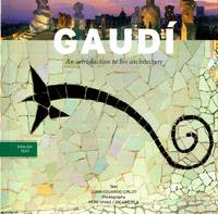 image of Gaudi an introduction to his architecture