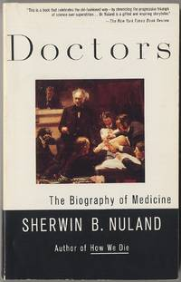 image of Doctors: The Biography of Medicine