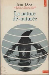 La nature de-naturee