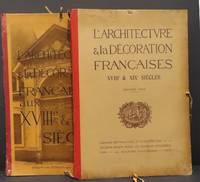 image of L'architecture et la decoration francaises aux XVIIIe et XIXe siecles